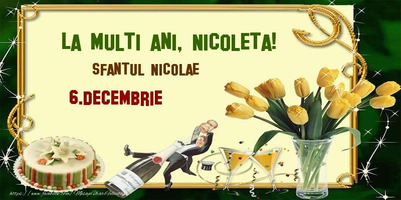 La multi ani, Nicoleta! Sfantul Nicolae - 6.Decembrie - Felicitari onomastice de Sfantul Nicolae