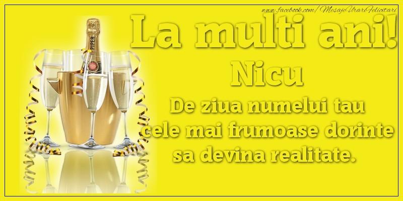 La multi ani, Nicu De ziua numelui tau cele mai frumoase dorinte sa devina realitate. - Felicitari onomastice de Sfantul Nicolae