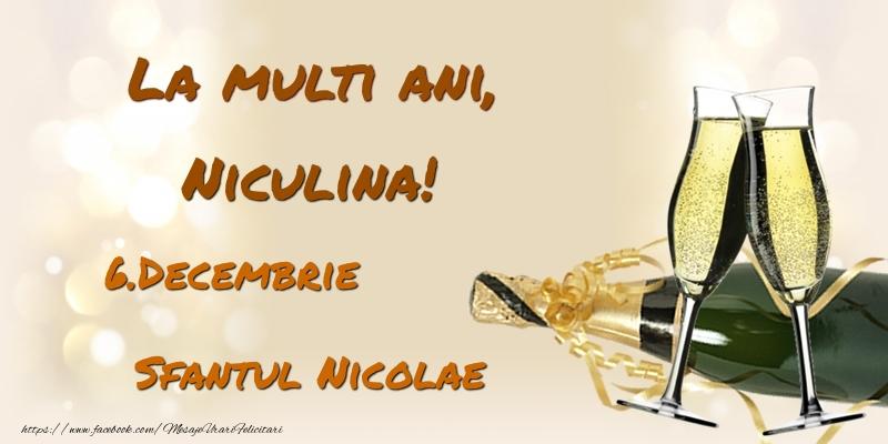 La multi ani, Niculina! 6.Decembrie - Sfantul Nicolae - Felicitari onomastice de Sfantul Nicolae