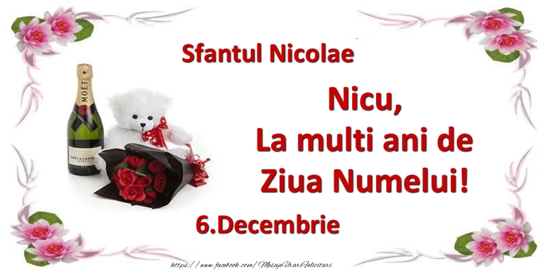 Nicu, la multi ani de ziua numelui! 6.Decembrie Sfantul Nicolae - Felicitari onomastice de Sfantul Nicolae