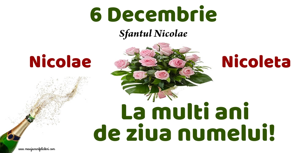 6 Decembrie - Sfantul Nicolae - Felicitari onomastice de Sfantul Nicolae