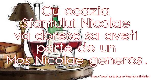 Cu ocazia Sfantului Nicolae va doresc sa aveti parte de un Mos Nicolae generos. - Felicitari onomastice de Sfantul Nicolae