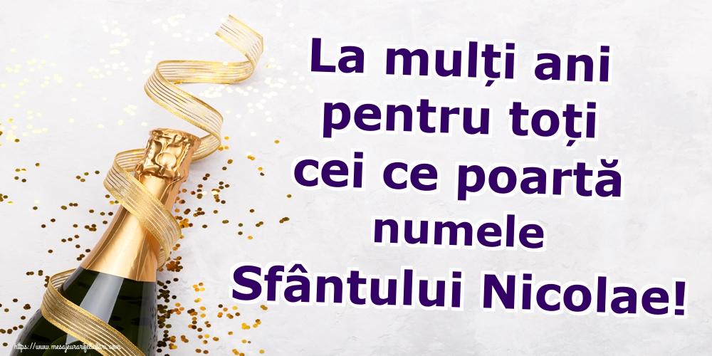 La mulți ani pentru toți cei ce poartă numele Sfântului Nicolae! - Felicitari onomastice de Sfantul Nicolae