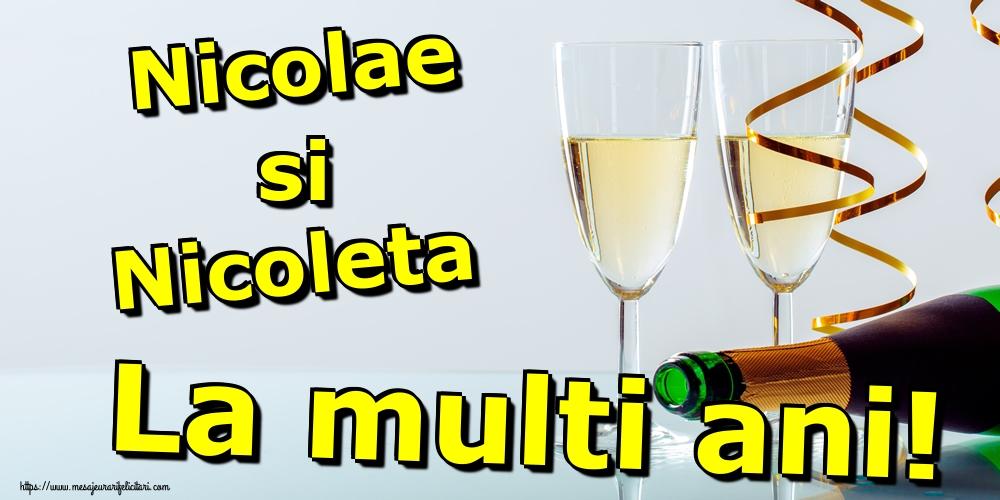 Nicolae si Nicoleta La multi ani! - Felicitari onomastice de Sfantul Nicolae