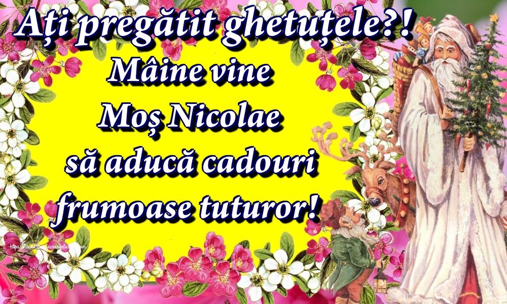 Ați pregătit ghetuțele?! Mâine vine Moș Nicolae să aducă cadouri frumoase tuturor! - Felicitari onomastice de Sfantul Nicolae
