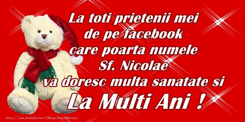 La toti prietenii mei de pe facebook care poarta numele Sfantului Nicolae - Felicitari onomastice de Sfantul Nicolae