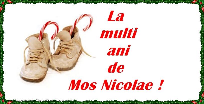 La multi ani de Mos Nicolae! - Felicitari onomastice de Sfantul Nicolae