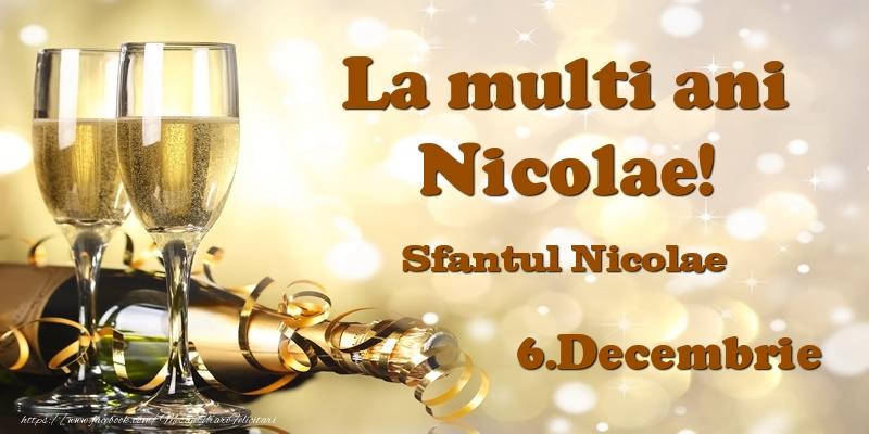 6.Decembrie Sfantul Nicolae La multi ani, Nicolae! - Felicitari onomastice de Sfantul Nicolae