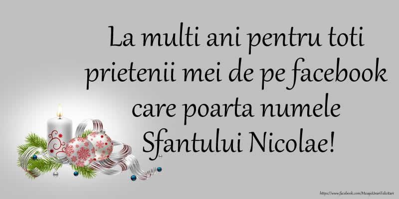 La multi ani pentru toti prietenii mei de pe facebook care poarta numele Sfantului Nicolae! - Felicitari onomastice de Sfantul Nicolae