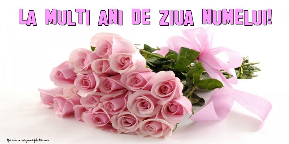 La multi ani de ziua numelui! - Felicitari onomastice cu flori