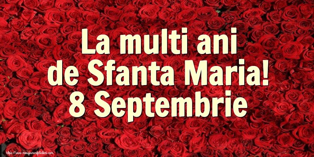 La multi ani de Sfanta Maria! 8 Septembrie - Felicitari onomastice de Sfanta Maria Mica cu flori
