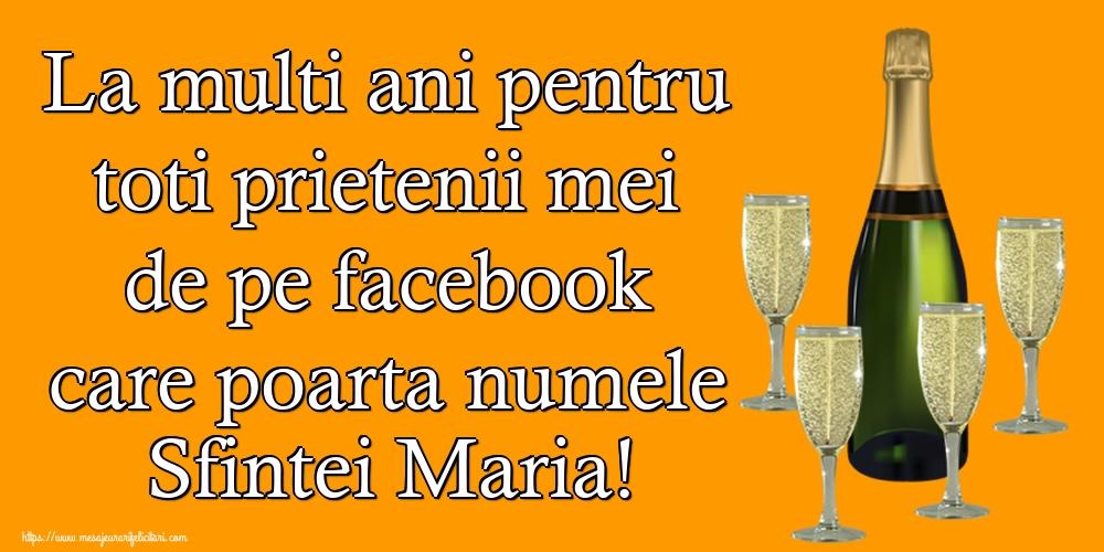 La multi ani pentru toti prietenii mei de pe facebook care poarta numele Sfintei Maria! - Felicitari onomastice de Sfanta Maria Mica cu sampanie
