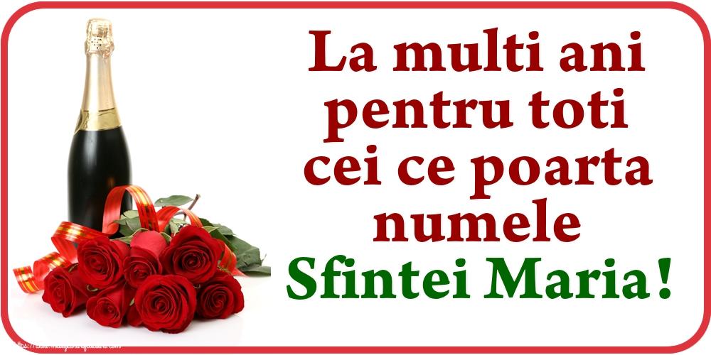 La multi ani pentru toti cei ce poarta numele Sfintei Maria! - Felicitari onomastice de Sfanta Maria Mica