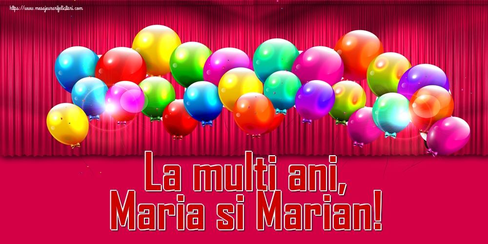La multi ani, Maria si Marian! - Felicitari onomastice de Sfanta Maria Mica