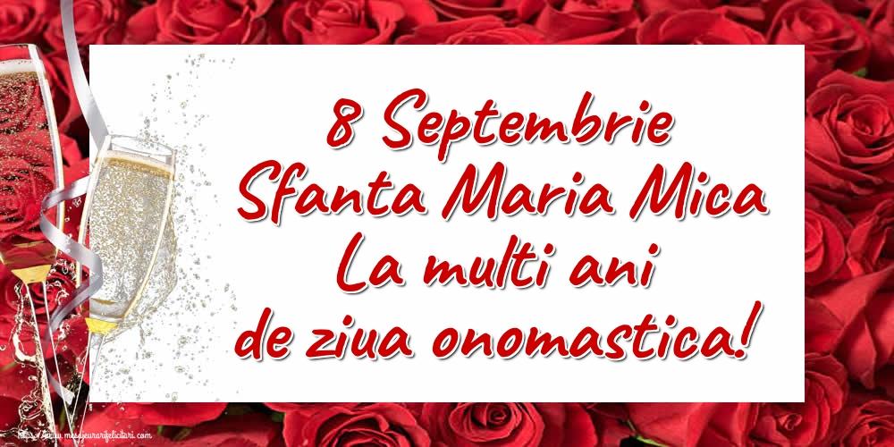8 Septembrie Sfanta Maria Mica La multi ani de ziua onomastica! - Felicitari onomastice de Sfanta Maria Mica