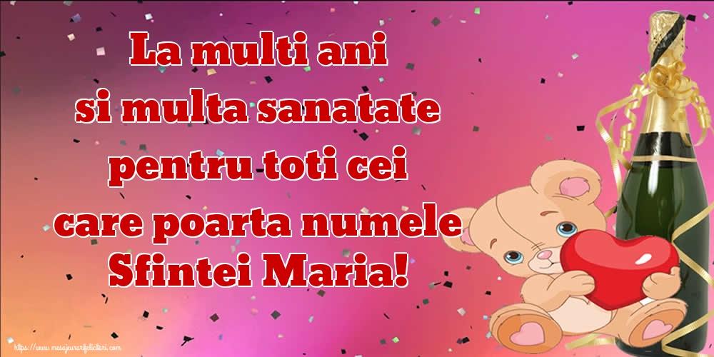 La multi ani si multa sanatate pentru toti cei care poarta numele Sfintei Maria! - Felicitari onomastice de Sfanta Maria Mica