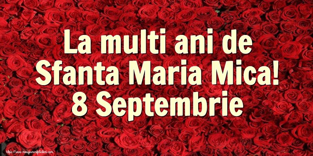 La multi ani de Sfanta Maria Mica! 8 Septembrie - Felicitari onomastice de Sfanta Maria Mica cu flori