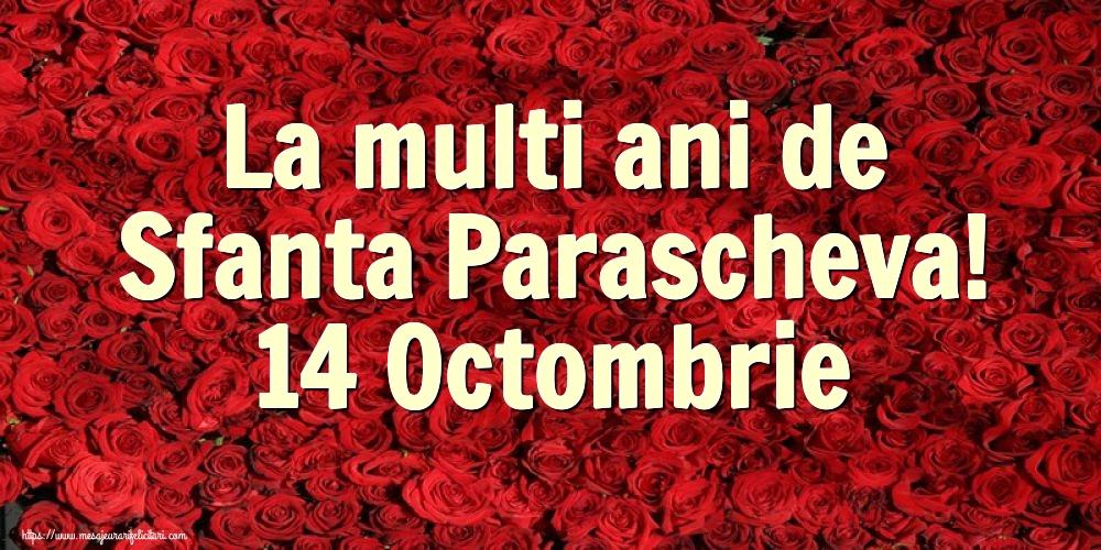 La multi ani de Sfanta Parascheva! 14 Octombrie - Felicitari onomastice de Sfanta Parascheva cu flori