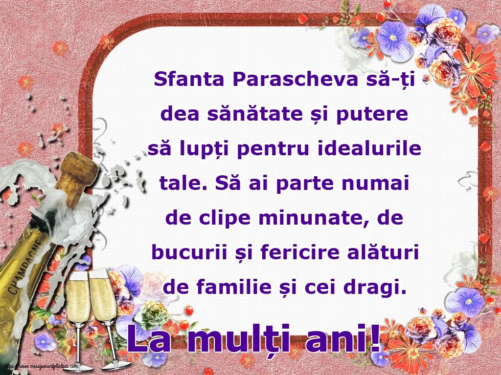 La mulți ani! - Felicitari onomastice de Sfanta Parascheva cu mesaje