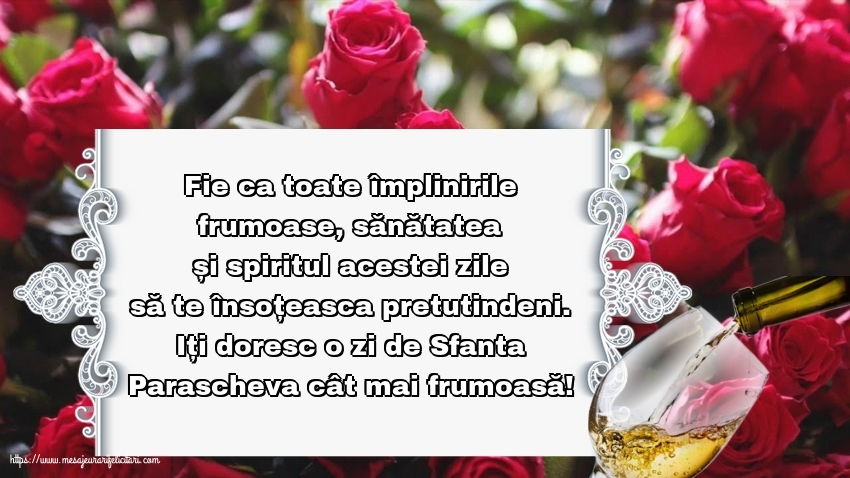 Iți doresc o zi de Sfanta Parascheva cât mai frumoasă! - Felicitari onomastice de Sfanta Parascheva cu mesaje