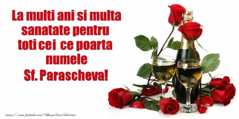 La multi ani si multa sanatate pentru toti ce poarta numele Paraschiva! - Felicitari onomastice de Sfanta Parascheva