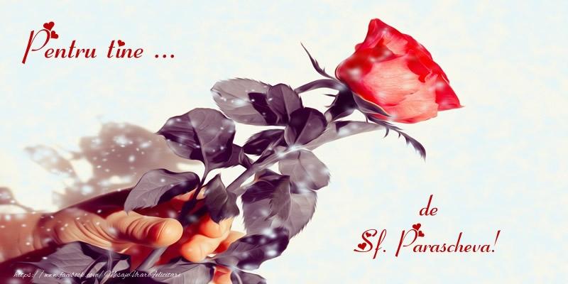 Pentru tine ... de Sf. Parascheva! - Felicitari onomastice de Sfanta Parascheva