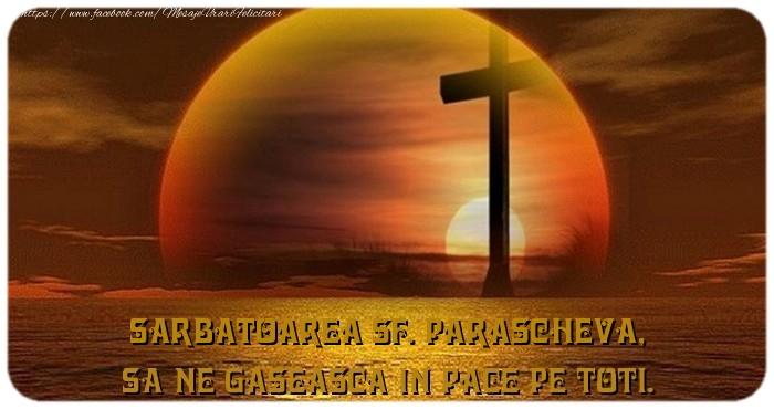 Sarbatoarea Sf. Parascheva, Sa ne gaseasca in pace pe toti. - Felicitari onomastice de Sfanta Parascheva