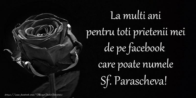 La multi ani pentru toti prietenii mei de pe facebook care poate numele Sf. Parascheva! - Felicitari onomastice de Sfanta Parascheva
