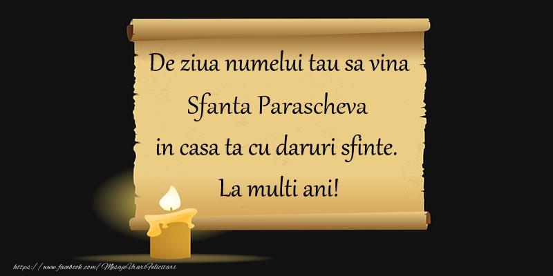De ziua numelui tau sa vina Sfanta Parascheva in casa ta cu daruri sfinte.  La multi ani! - Felicitari onomastice de Sfanta Parascheva