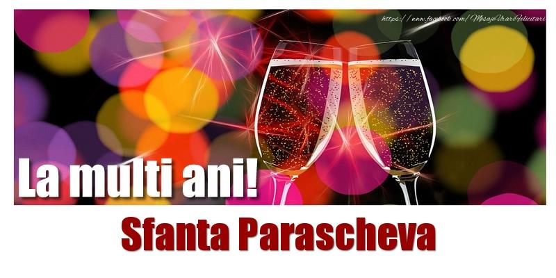 La multi ani! Sfanta Parascheva - Felicitari onomastice de Sfanta Parascheva