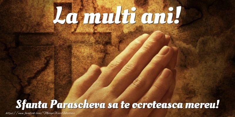 La multi ani! Sfanta Parascheva sa te ocroteasca mereu! - Felicitari onomastice de Sfanta Parascheva