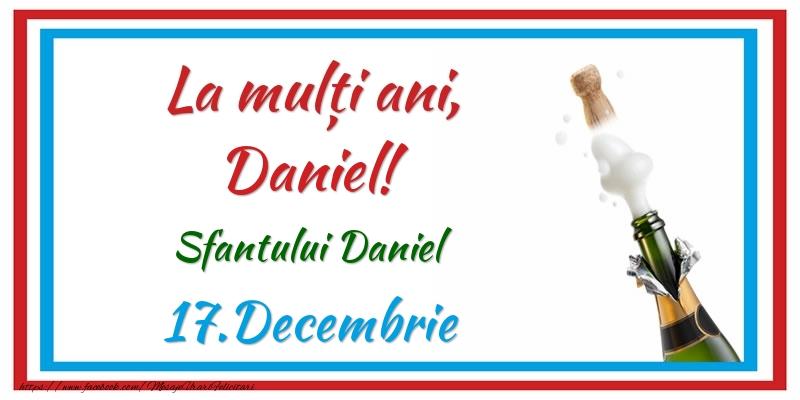 La multi ani, Daniel! 17.Decembrie Sfantului Daniel - Felicitari onomastice de Sfantul Daniel