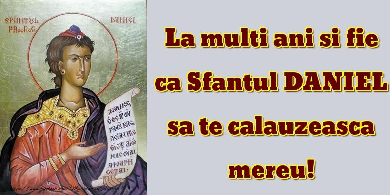 La multi ani - Felicitari onomastice de Sfantul Daniel