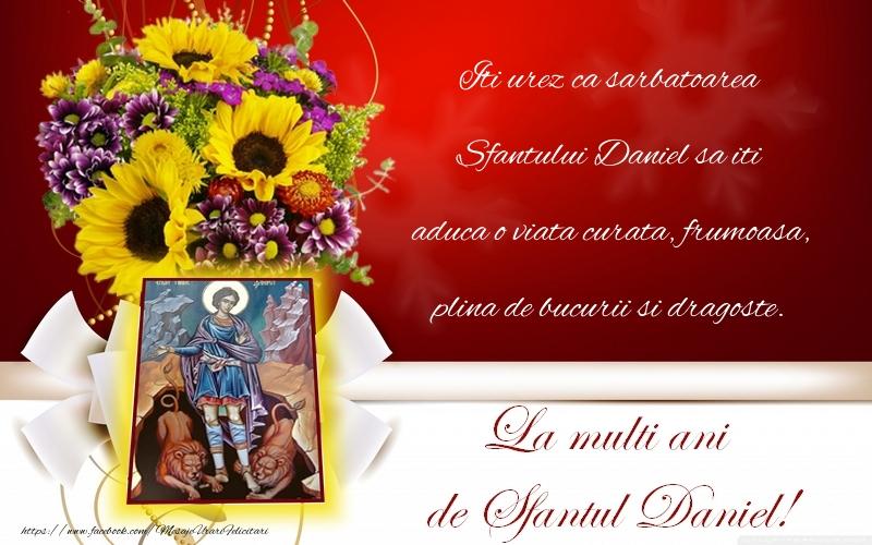 La multi ani Daniela! - Felicitari onomastice de Sfantul Daniel