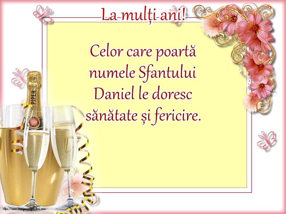 La mulți ani! - Felicitari onomastice de Sfantul Daniel cu mesaje