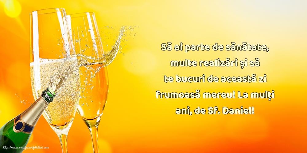 La mulți ani, de Sf. Daniel! - Felicitari onomastice de Sfantul Daniel cu mesaje