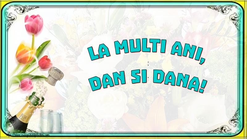 La multi ani, Dan si Dana! - Felicitari onomastice de Sfantul Daniel cu sampanie