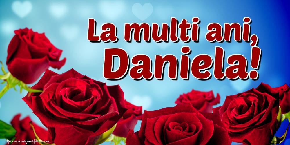 La multi ani, Daniela! - Felicitari onomastice de Sfantul Daniel