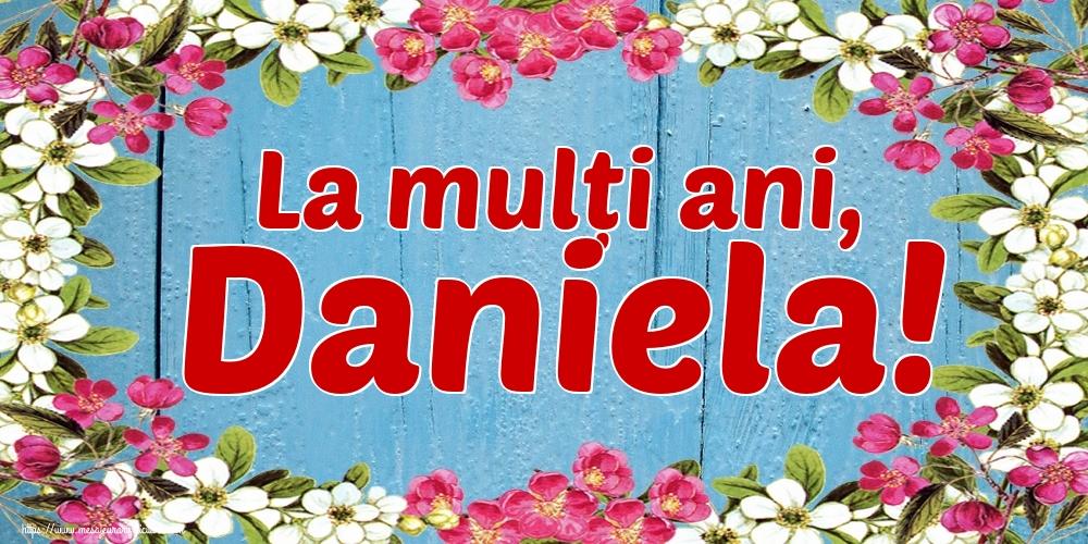 La mulți ani, Daniela! - Felicitari onomastice de Sfantul Daniel