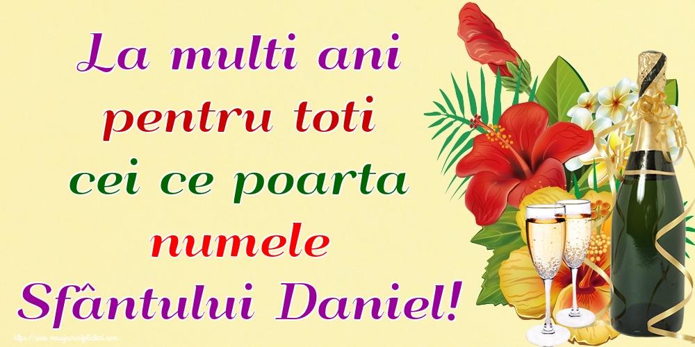 La multi ani pentru toti cei ce poarta numele Sfântului Daniel! - Felicitari onomastice de Sfantul Daniel