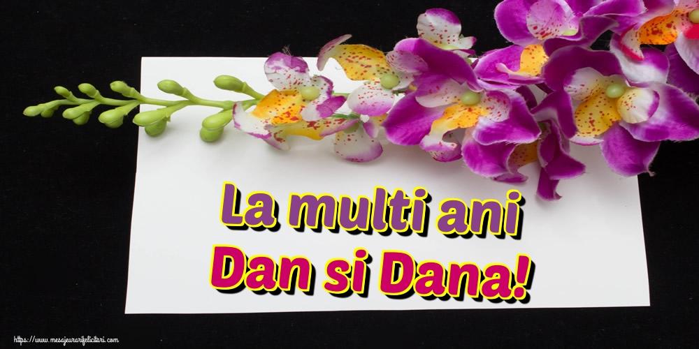 La multi ani Dan si Dana! - Felicitari onomastice de Sfantul Daniel