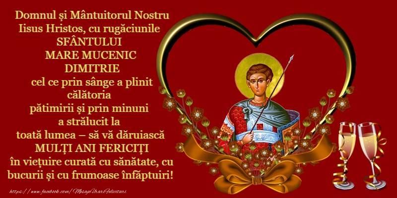 Domnul şi Mântuitorul Nostru Iisus Hristos, cu rugăciunile SFÂNTULUI MARE MUCENIC DIMITRIE - Felicitari onomastice de Sfantul Dumitru