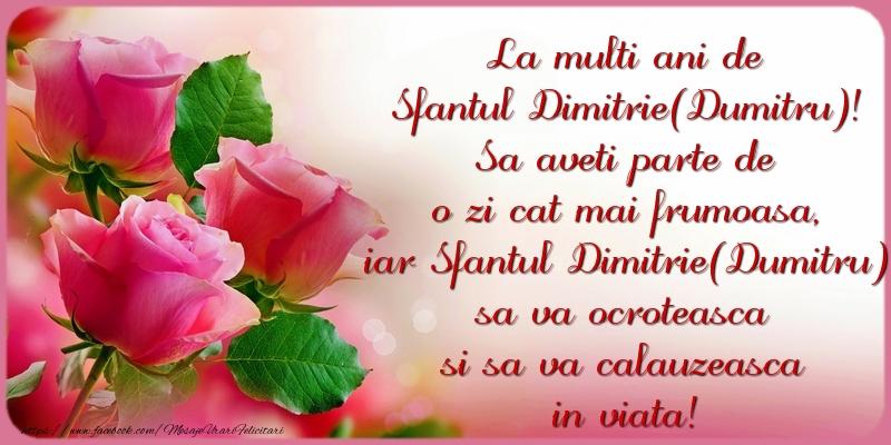 La multi ani de Sfantul Dimitrie(Dumitru) - Felicitari onomastice de Sfantul Dumitru cu flori