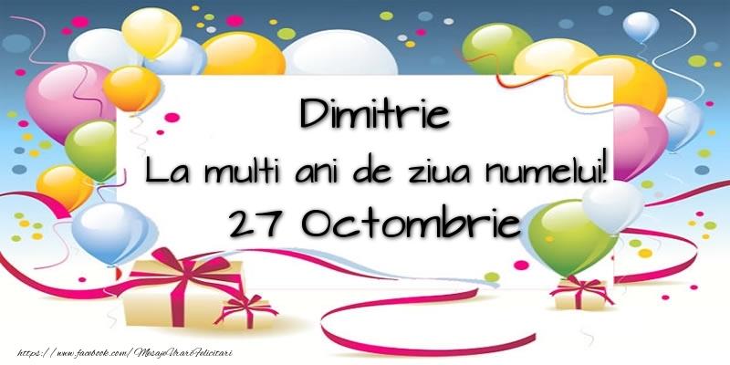 Dimitrie, La multi ani de ziua numelui! 27 Octombrie - Felicitari onomastice de Sfantul Dumitru