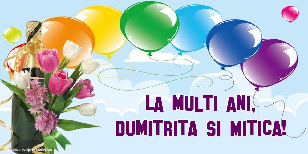La multi ani, Dumitrita si Mitica! - Felicitari onomastice de Sfantul Dumitru