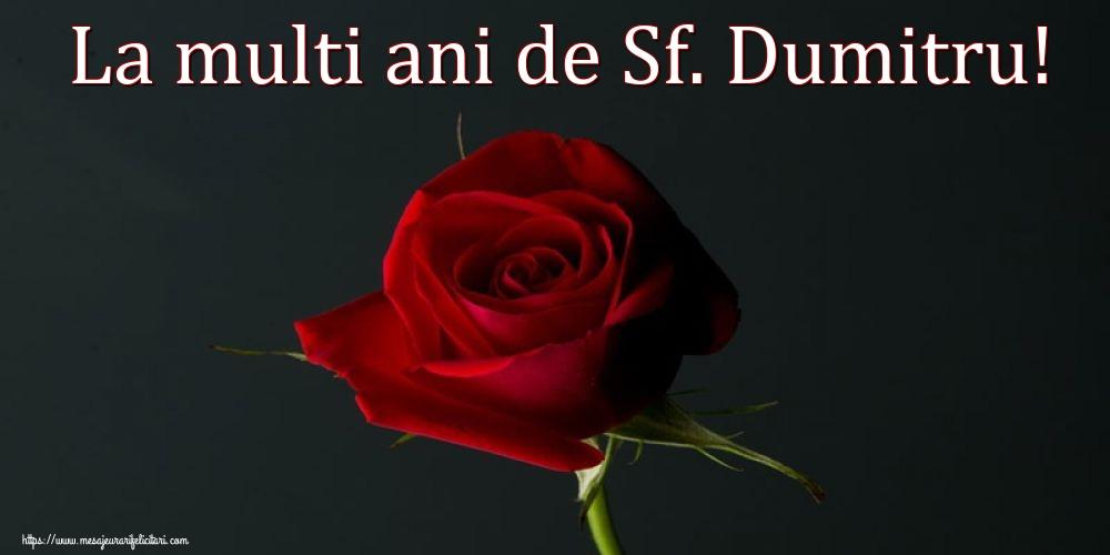 La multi ani de Sf. Dumitru! - Felicitari onomastice de Sfantul Dumitru cu flori