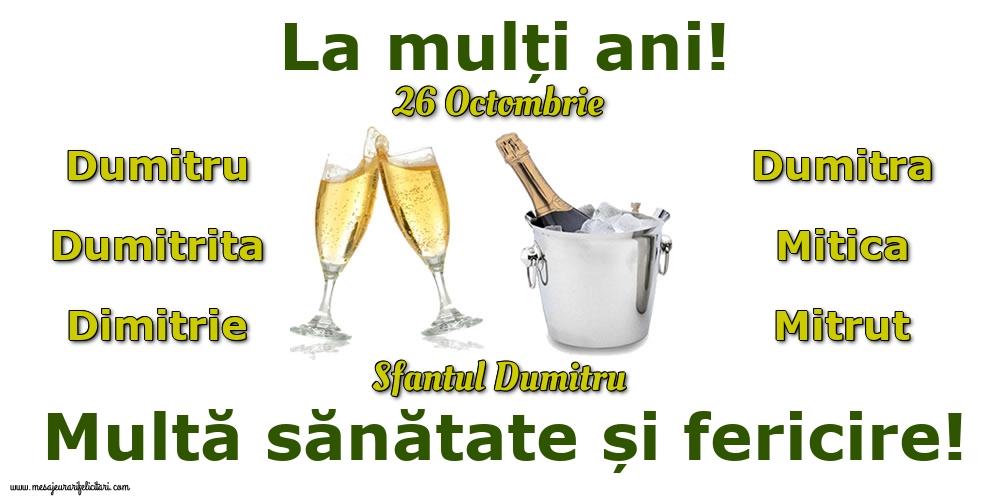 26 Octombrie - Sfantul Dumitru - Felicitari onomastice de Sfantul Dumitru
