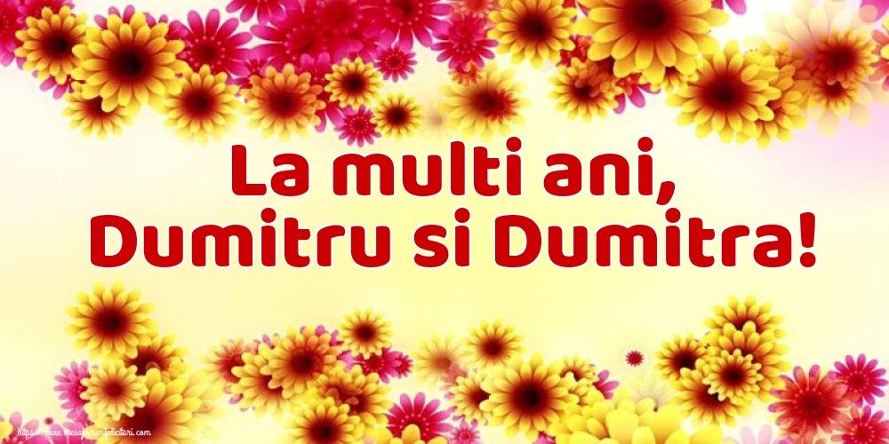 La multi ani, Dumitru si Dumitra! - Felicitari onomastice de Sfantul Dumitru