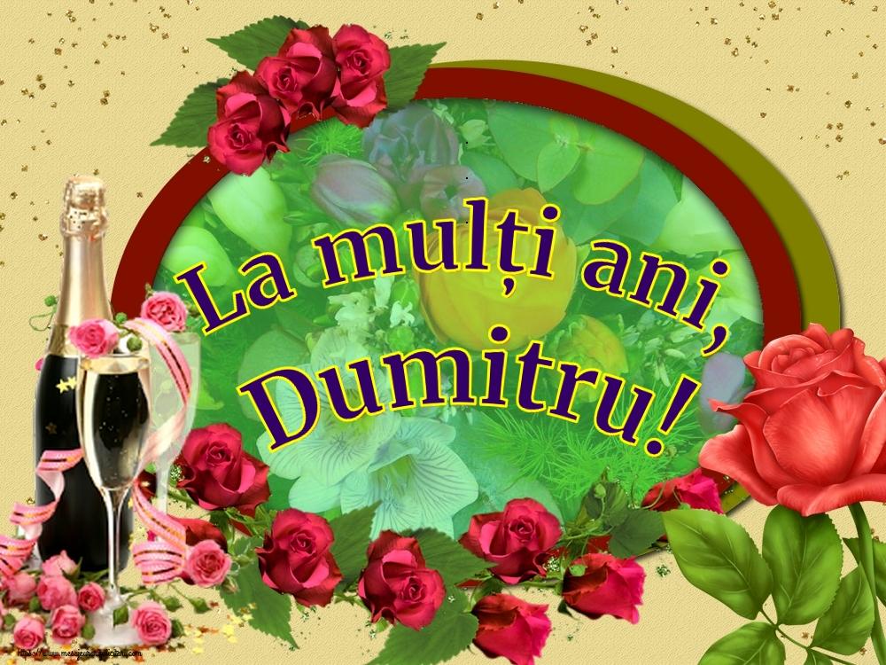 La mulți ani, Dumitru! - Felicitari onomastice de Sfantul Dumitru