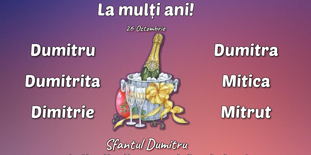 26 Octombrie - Sfantul Dumitru - Felicitari onomastice de Sfantul Dumitru cu sampanie